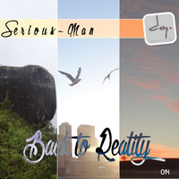 DQ014: Serious-Man - Back to reality