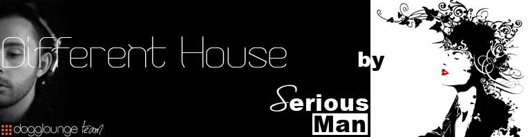 Different House: Deep, soulful & house ... by Serious-Man