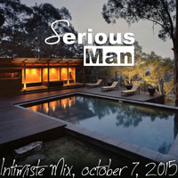 Serious-Man - Intimiste Mix, october 7, 2015