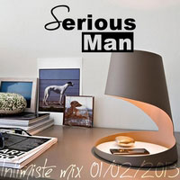 Serious-Man - Intimiste mix 01 02 2013