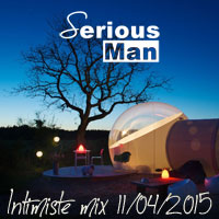 Serious-Man - Intimiste mix 11 04 2015