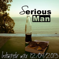 Serious-Man - Intimiste mix 12 04 2013