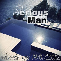 Serious-Man - Intimiste mix 14 01 2012