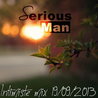 Serious-Man - Intimiste mix 19 09 2013