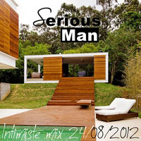 Serious-Man - Intimiste mix 24 08 2012