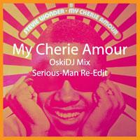 Stevie Wonder - My cherie amour (OskiDj Mix - Serious-Man re-edit)